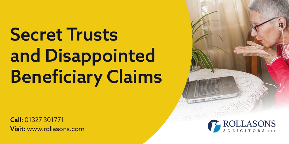 Secret Trusts and Disappointed Beneficiary Claims
